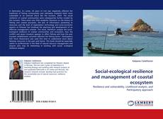 Copertina di Social-ecological resilience and management of coastal ecosystem