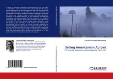 Buchcover von Selling Americanism Abroad