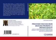 Обложка PROCESSED MUCUNA BEAN (MUCUNA PRURIENS L.) PROTEIN QUALITY