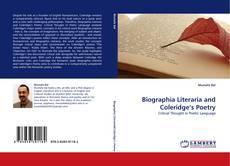 Bookcover of Biographia Literaria and Coleridge's Poetry