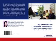 Portada del libro de Impact of Customer Satisfaction and Switching Costs on Customer Loyalty