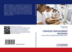 Bookcover of STRATEGIC REPLACEMENT DECISIONS