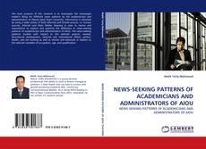 Portada del libro de NEWS-SEEKING PATTERNS OF ACADEMICIANS AND ADMINISTRATORS OF AIOU