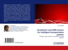 Couverture de Pyroelectric and AMR sensors for intelligent transportation systems