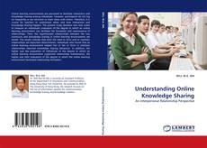Bookcover of Understanding Online Knowledge Sharing