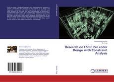 Portada del libro de Research on LSCIC Pre coder Design with Constraint Analysis