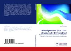 Buchcover von Investigation of p-i-n GaAs structures by DLTS method