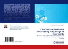 Bookcover of Case Study on Burnishing and Grinding using Design of Experiments