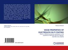 Bookcover of WEAR PROPERTIES OF ELECTROLESS Ni-P COATING