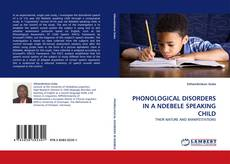 Borítókép a  PHONOLOGICAL DISORDERS IN A NDEBELE SPEAKING CHILD - hoz