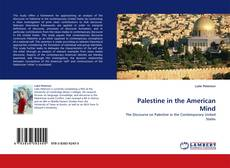 Bookcover of Palestine in the American Mind