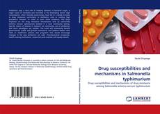 Bookcover of Drug susceptibilities and mechanisms in Salmonella typhimurium