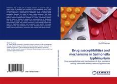 Buchcover von Drug susceptibilities and mechanisms in Salmonella typhimurium