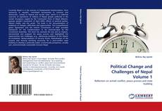 Bookcover of Political Change and Challenges of Nepal Volume 1