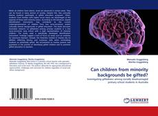 Bookcover of Can children from minority backgrounds be gifted?