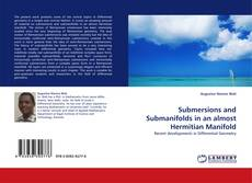 Bookcover of Submersions and Submanifolds in an almost Hermitian Manifold