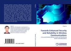 Couverture de Towards Enhanced Security and Reliability in Wireless Communications