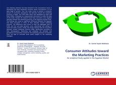 Couverture de Consumer Attitudes toward the Marketing Practices