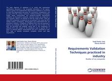 Bookcover of Requirements Validation Techniques practiced in industry