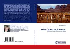 Bookcover of When Older People Dream: