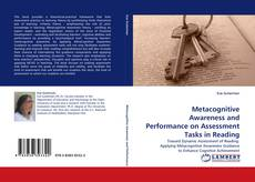 Bookcover of Metacognitive Awareness and Performance on Assessment Tasks in Reading