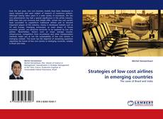 Bookcover of Strategies of low cost airlines in emerging countries