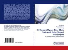 Capa do livro de Orthogonal Space-Time Block Code with Pulse Shaped Offset QAM