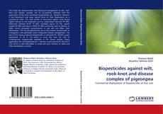 Capa do livro de Biopesticides against wilt, rook-knot and disease complex of pigeonpea