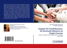 Copertina di Support for Small Business, Its Perceived Influence on Project Success