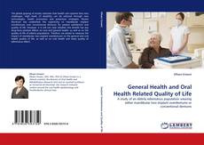 Bookcover of General Health and Oral Health Related Quality of Life