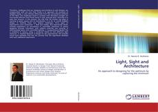 Bookcover of Light, Sight and Architecture