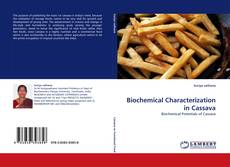 Copertina di Biochemical Characterization in Cassava