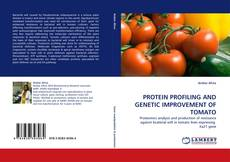 Portada del libro de PROTEIN PROFILING AND GENETIC IMPROVEMENT OF TOMATO
