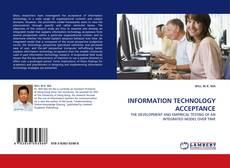 Copertina di INFORMATION TECHNOLOGY ACCEPTANCE