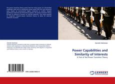 Bookcover of Power Capabilities and Similarity of Interests