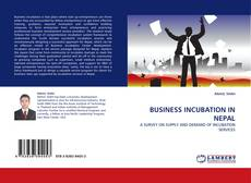 Bookcover of BUSINESS INCUBATION IN NEPAL