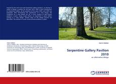 Bookcover of Serpentine Gallery Pavilion 2010