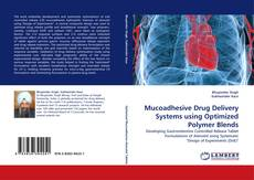 Couverture de Mucoadhesive Drug Delivery Systems using Optimized Polymer Blends