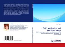 Bookcover of CME: Motivation and Practice Change