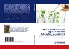 Обложка Natural Antioxidants: An Approach Towards Tuberculosis Management
