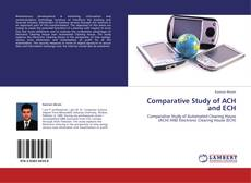 Bookcover of Comparative Study of ACH and ECH