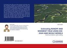 Borítókép a  Estimating RUNOFF AND SEDIMENT YIELD USING KW-GIUH AND MUSLE MODELS - hoz