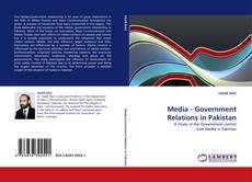 Bookcover of Media - Government Relations in Pakistan