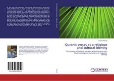 Quranic verses as a religious and cultural identity kitap kapağı