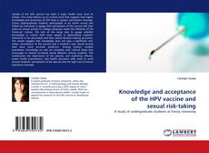 Couverture de Knowledge and acceptance of the HPV vaccine and sexual risk-taking