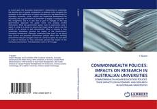Bookcover of COMMONWEALTH POLICIES: IMPACTS ON RESEARCH IN AUSTRALIAN UNIVERSITIES