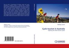 Cycle tourism in Australia的封面