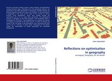 Bookcover of Reflections on optimisation in geography
