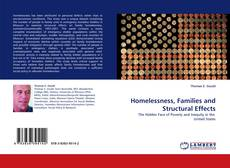 Bookcover of Homelessness, Families and Structural Effects