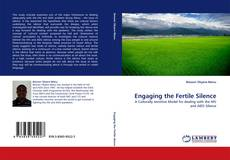 Bookcover of Engaging the Fertile Silence